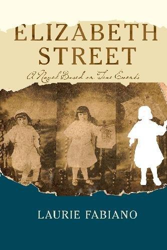 Title: Elizabeth Street A novel based on true events