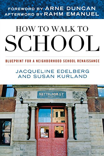 How to Walk to School By Jacqueline Edelberg