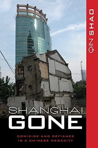 Shanghai Gone By Qin Shao