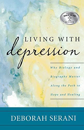 Living with Depression By Deborah Serani