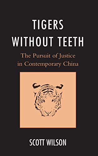Tigers without Teeth By Scott Wilson