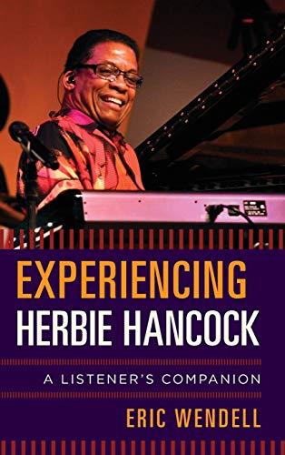 Experiencing Herbie Hancock By Eric Wendell
