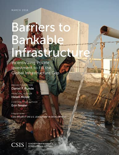 Barriers to Bankable Infrastructure By Helen Moser