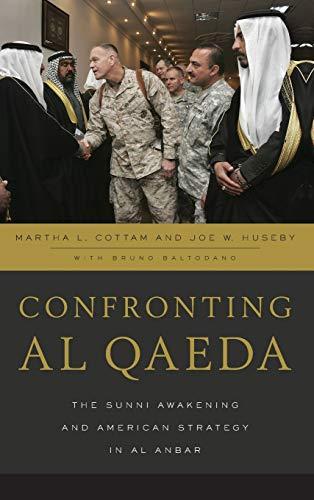 Confronting al Qaeda By Martha L. Cottam