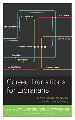 Career Transitions for Librarians By Davis Erin Anderson