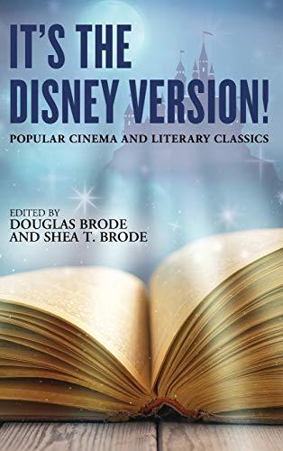 It's the Disney Version! By Douglas Brode