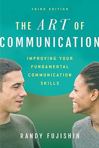 The Art of Communication By Randy Fujishin