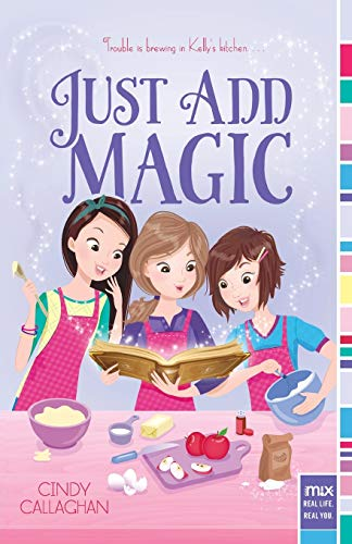 Just Add Magic By Cindy Callaghan