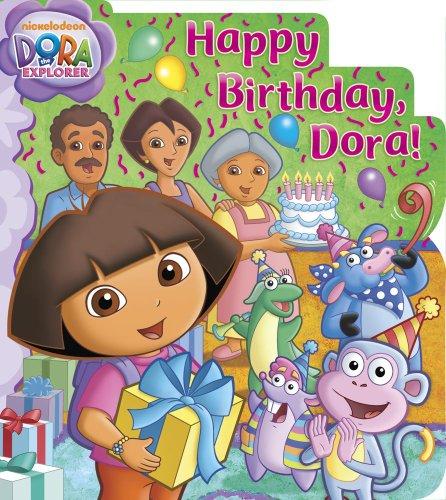 Happy Birthday, Dora! By Valerie Walsh Valdes