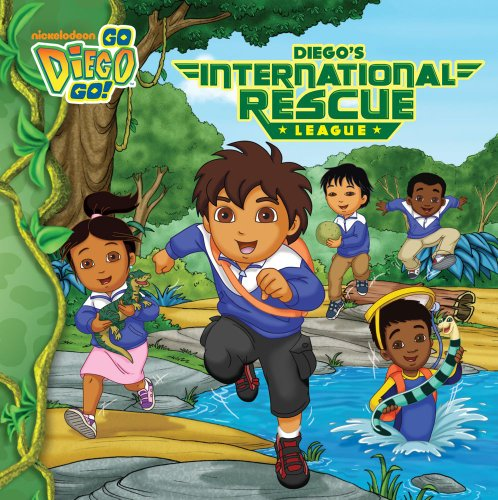 Diego's International Rescue League By Adapted by Tina Gallo
