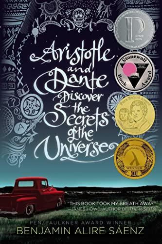 Aristotle and Dante Discover the Secrets of the Universe von Benjamin Alire Saenz