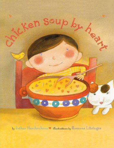 Chicken Soup By Heart By Rosanne Litzinger