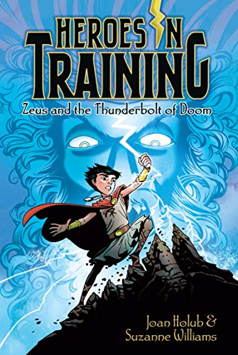 Zeus and the Thunderbolt of Doom By Joan Holub