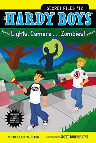 Lights, Camera . . . Zombies! By Franklin W. Dixon