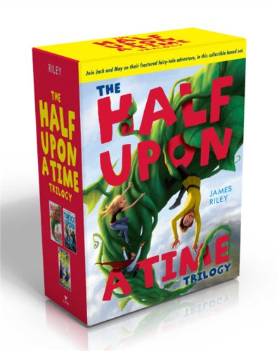 The Half Upon a Time Trilogy By James Riley
