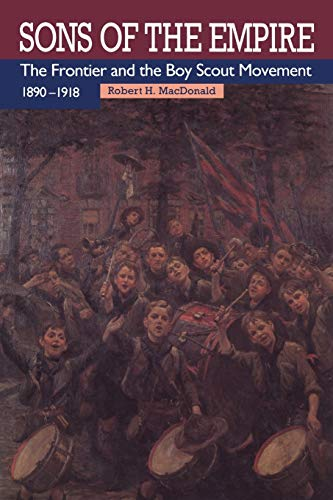 Sons of the Empire By Robert H MacDonald, Ed.