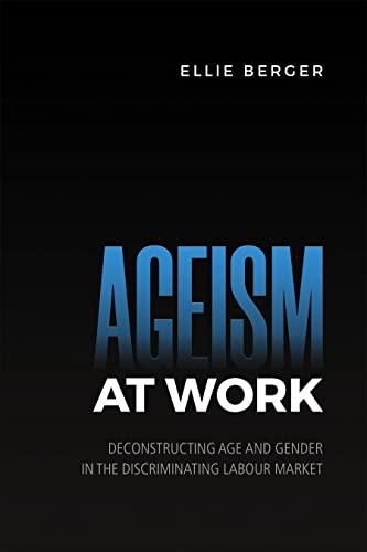 Ageism at Work By Ellie D. Berger