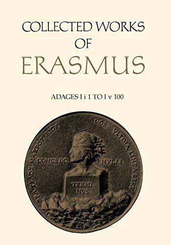 Adages Ii1 to Iv100 By Desiderius Erasmus