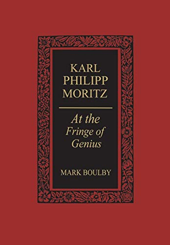 Karl Philipp Moritz By Mark Boulby