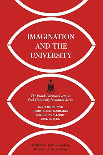 Imagination and the University By Jacob Bronowski