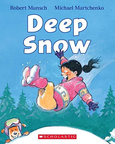 Deep Snow By Robert Munsch
