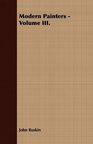 Modern Painters - Volume III. By John Ruskin