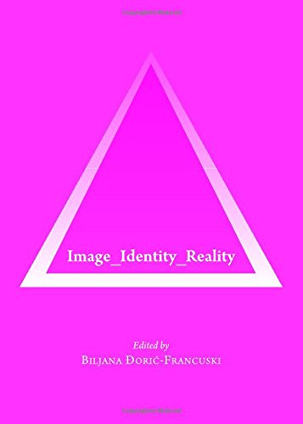 Image_Identity_Reality By Biljana Doric-Francuski