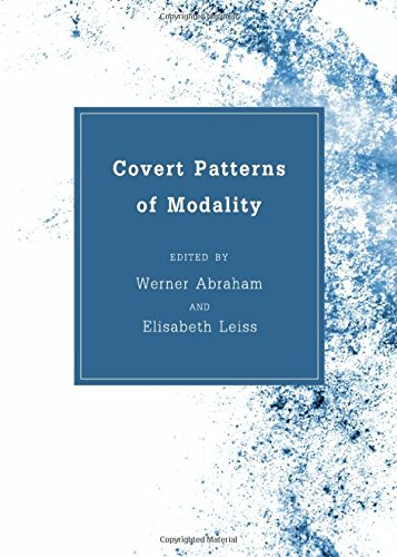 Covert Patterns of Modality By Werner Abraham