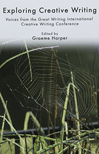 Exploring Creative Writing By Edited by Graeme Harper