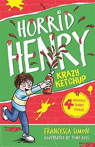 Horrid Henry's Krazy Ketchup by Francesca Simon