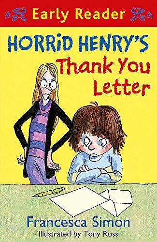 Horrid Henry's Thank You Letter: Book 9 (Horrid Henry Early Reader) By Francesca Simon