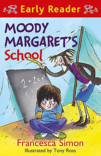 Moody Margaret's School: Book 12 (Horrid Henry Early Reader) By Francesca Simon