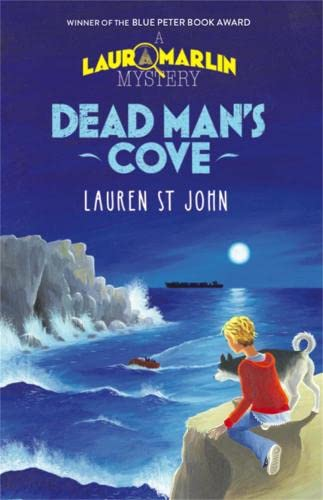 Dead Man's Cove: Book 1 (Laura Marlin Mysteries) By Lauren St. John