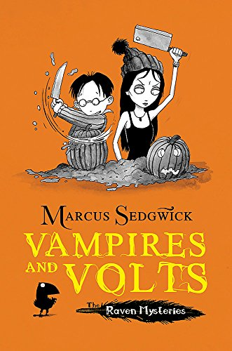 Raven Mysteries: Vampires and Volts By Marcus Sedgwick