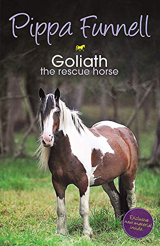 Tilly's Pony Tails: Goliath the Rescue Horse By Pippa Funnell