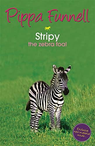 Stripy: the Zebra Foal by Pippa Funnell