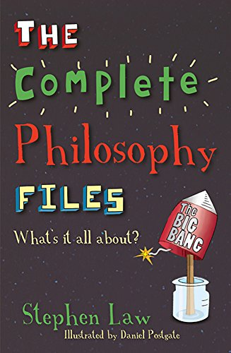 The Complete Philosophy Files By Stephen Law