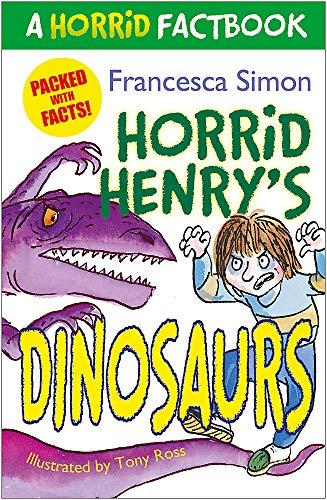 Horrid Henry's Dinosaurs By Francesca Simon