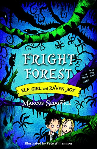 Fright Forest by Marcus Sedgwick