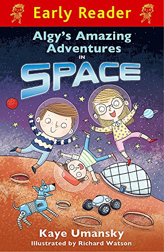 Early Reader: Algy's Amazing Adventures in Space By Kaye Umansky