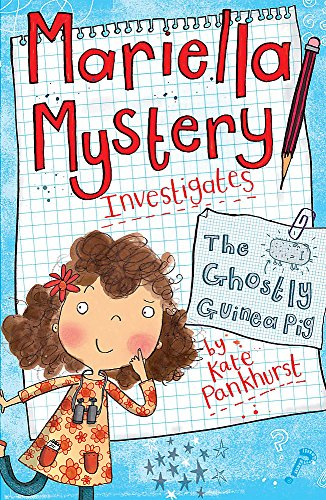 The Ghostly Guinea Pig by Kate Pankhurst