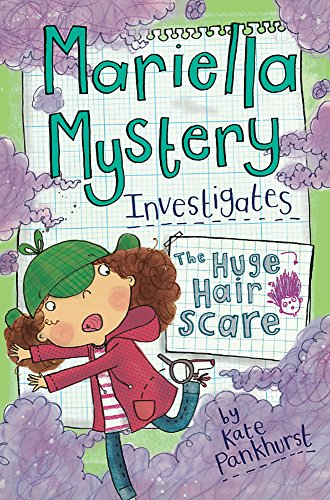 The Huge Hair Scare by Kate Pankhurst