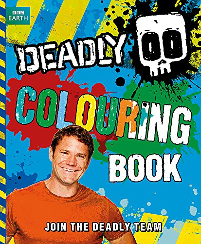 Deadly Colouring Book by Steve Backshall
