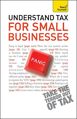 Teach Yourself Understand Tax for Small Businesses: 2010 by Sarah Deekes