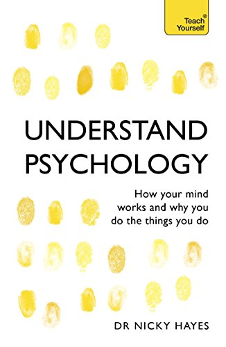 Understand Psychology: Teach Yourself by Nicky Hayes