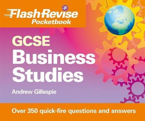 GCSE Business Studies Flash Revise Pocketbook By Andrew Gillespie