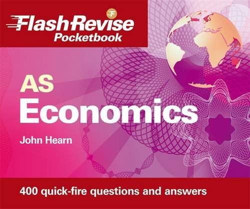 AS Economics Flash Revise Pocketbook By John Hearn