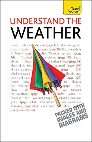 Understand The Weather: Teach Yourself By Peter Inness