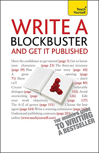 Write a Blockbuster - And Get it Published: Teach Yourself By Helen Corner
