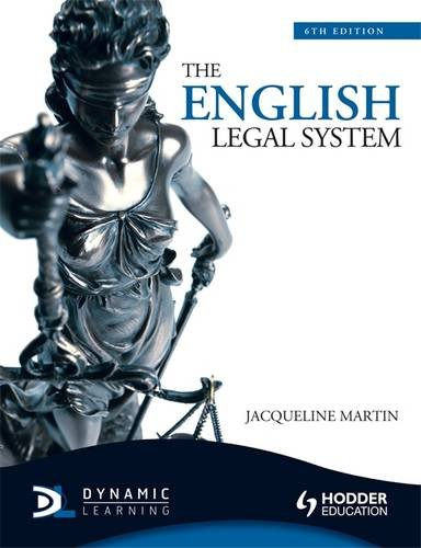 The English Legal System, 6th Edition By Jacqueline Martin